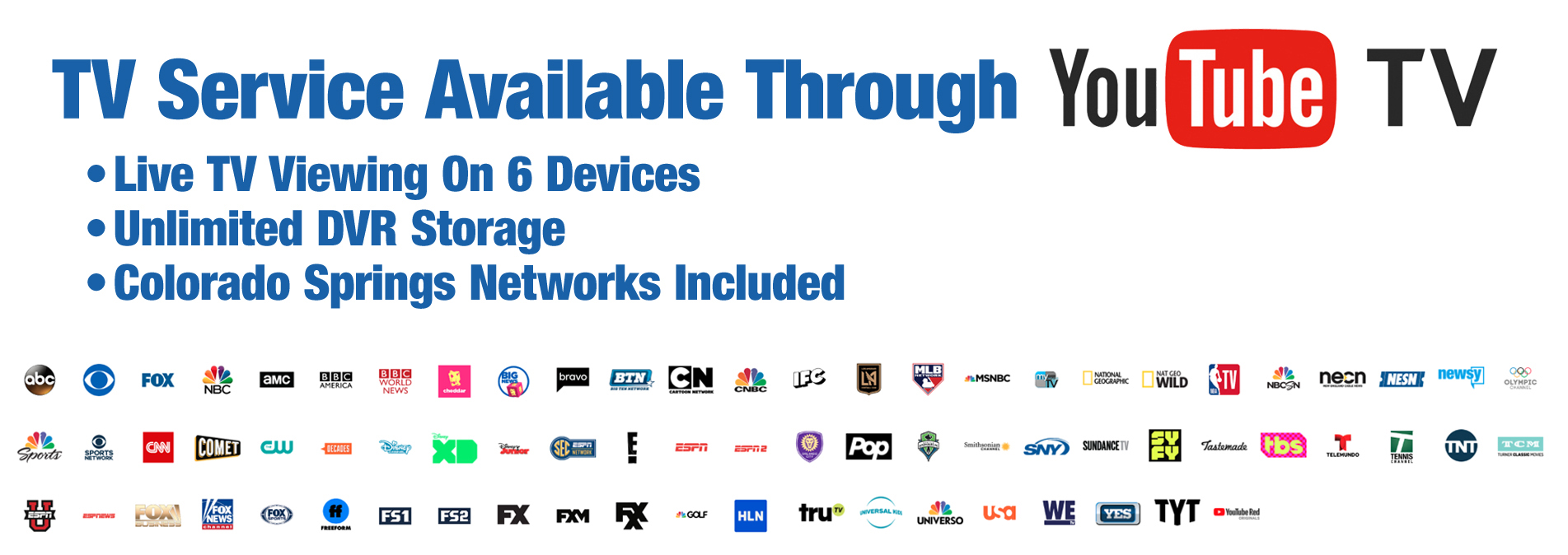 Watch Live TV on up to 6 Devices with Unlimited Cloud DVR and Colorado Springs Local Networks.